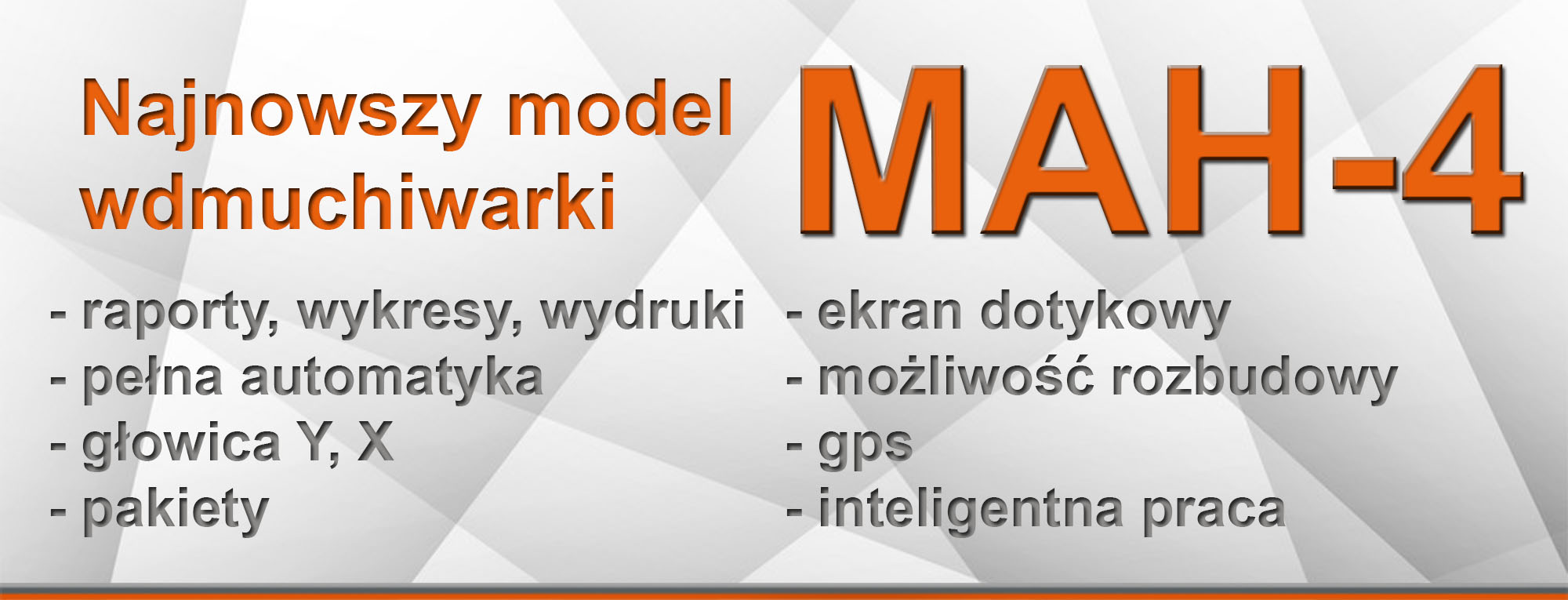 Najnowszy model wdmuchiwarki MAH-4